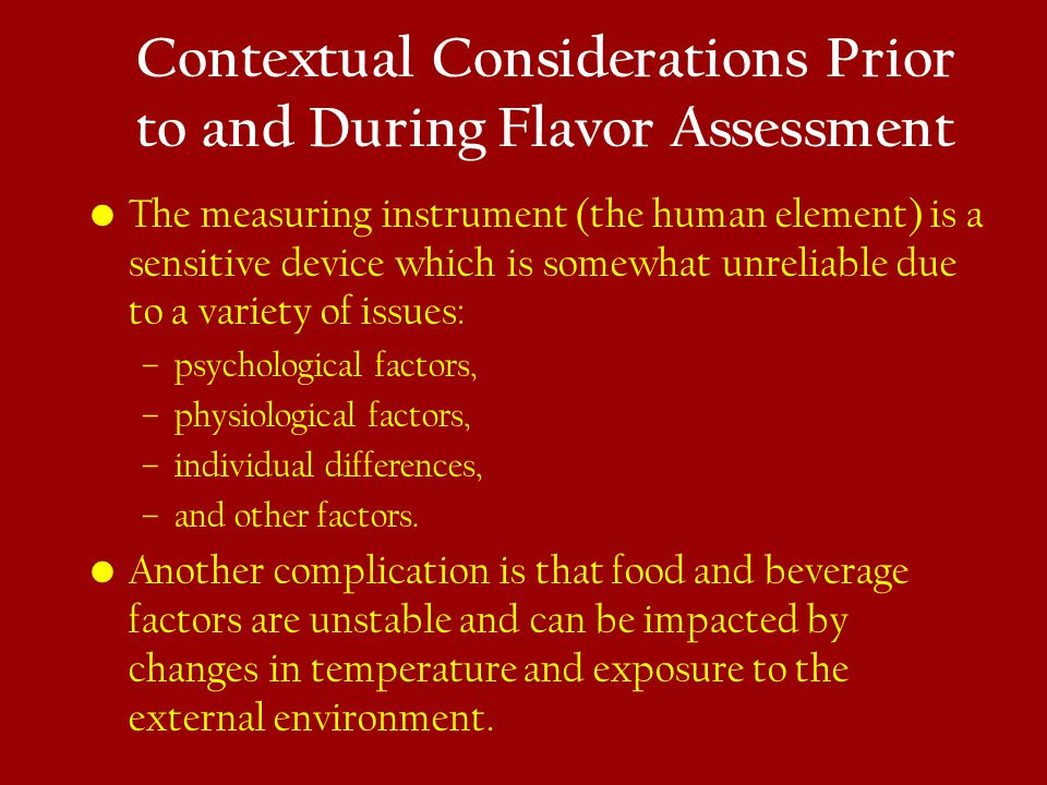 Contextual Considerations Prior to and During Flavor Assessment