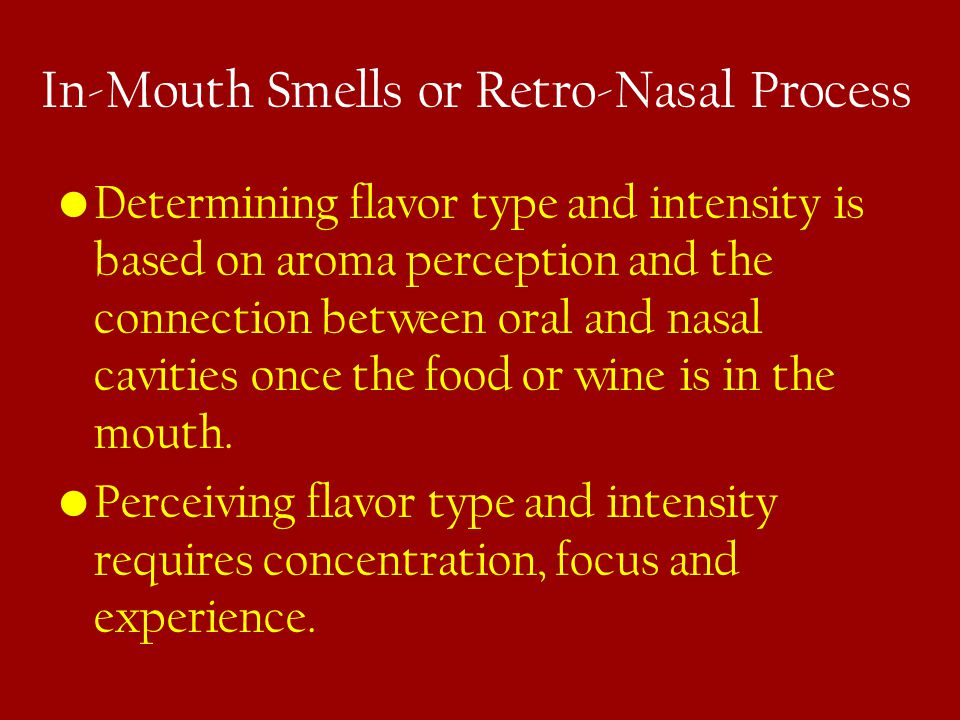 In-Mouth Smells or Retro-Nasal Process