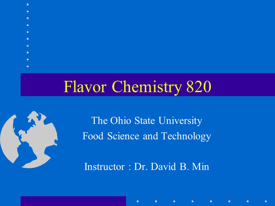 Flavor Chemistry 820 The Ohio State University