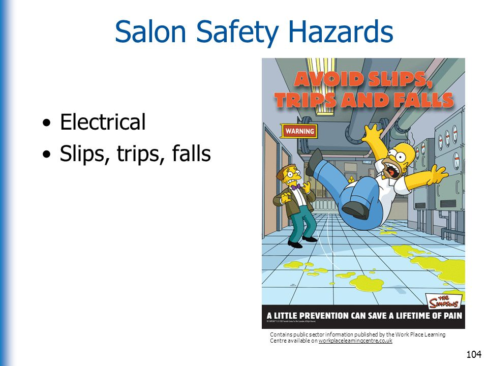 Salon Safety Hazards Electrical Slips, trips, falls