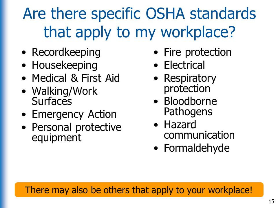 Are there specific OSHA standards that apply to my workplace