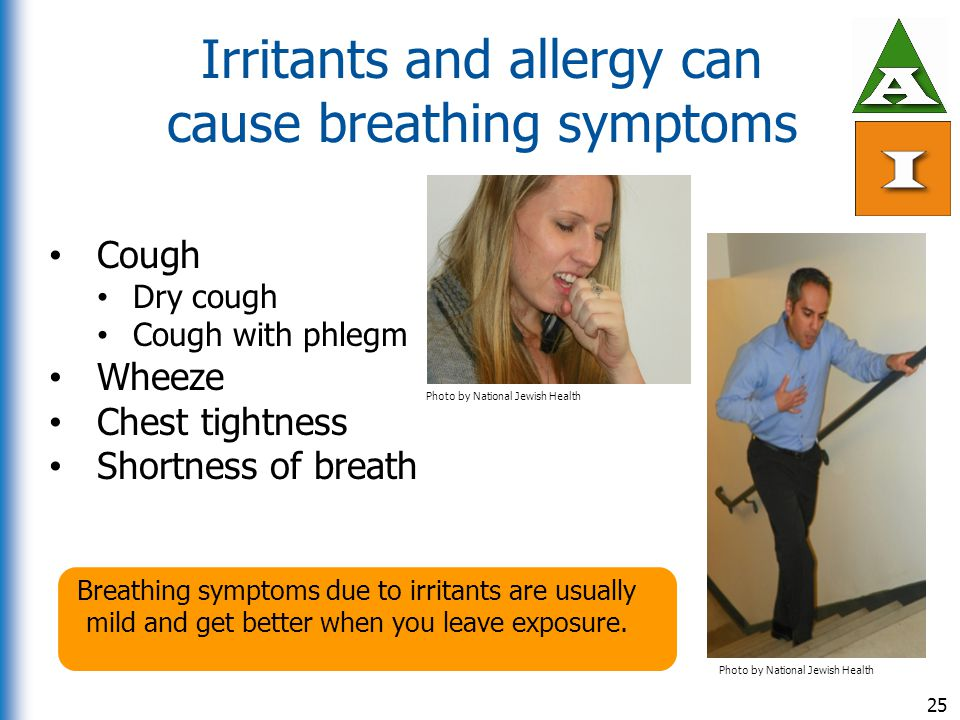 Irritants and allergy can cause breathing symptoms
