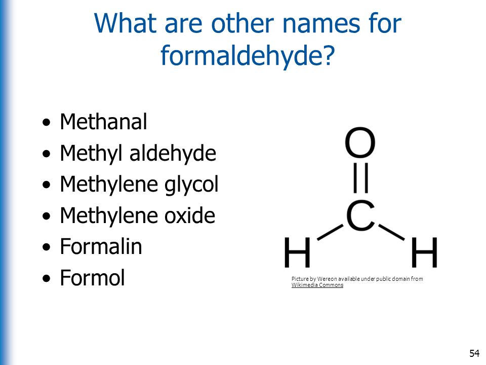 What are other names for formaldehyde