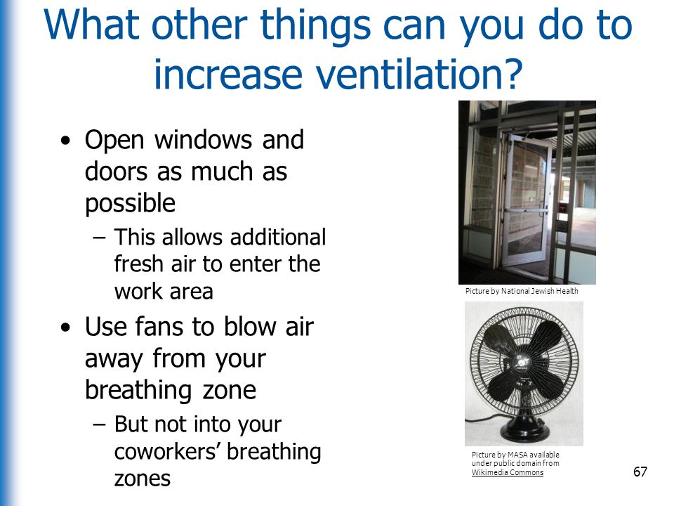 What other things can you do to increase ventilation