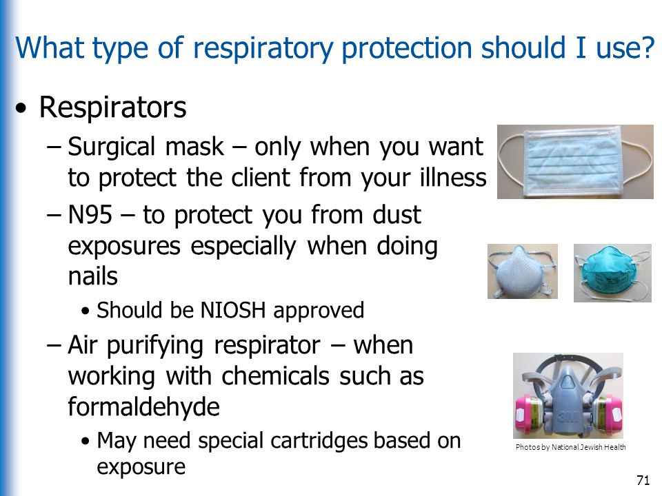 What type of respiratory protection should I use
