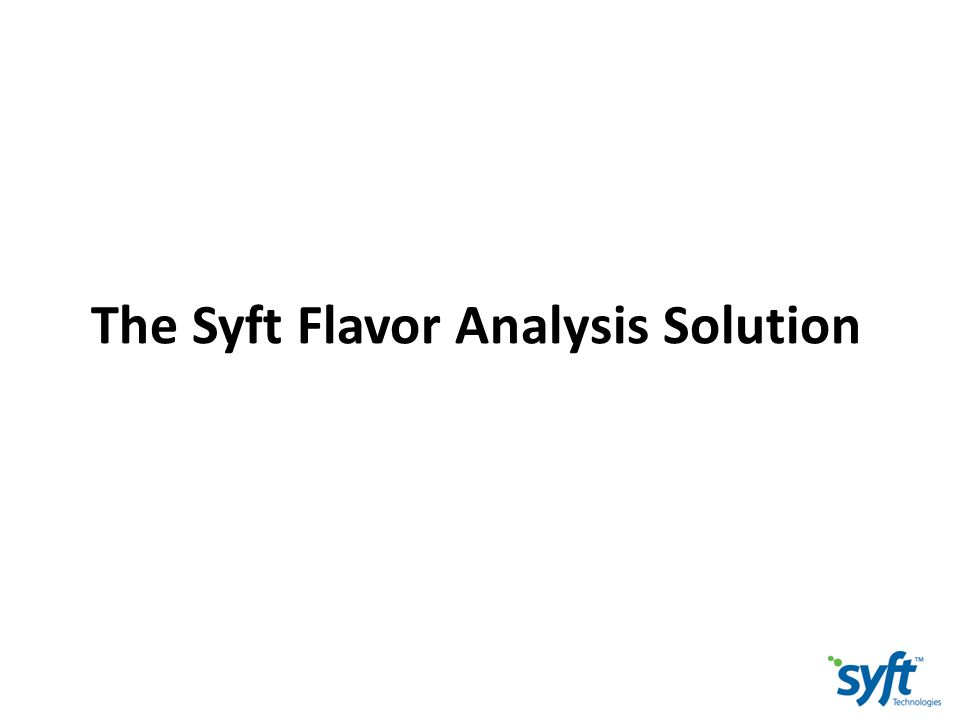 The Syft Flavor Analysis Solution