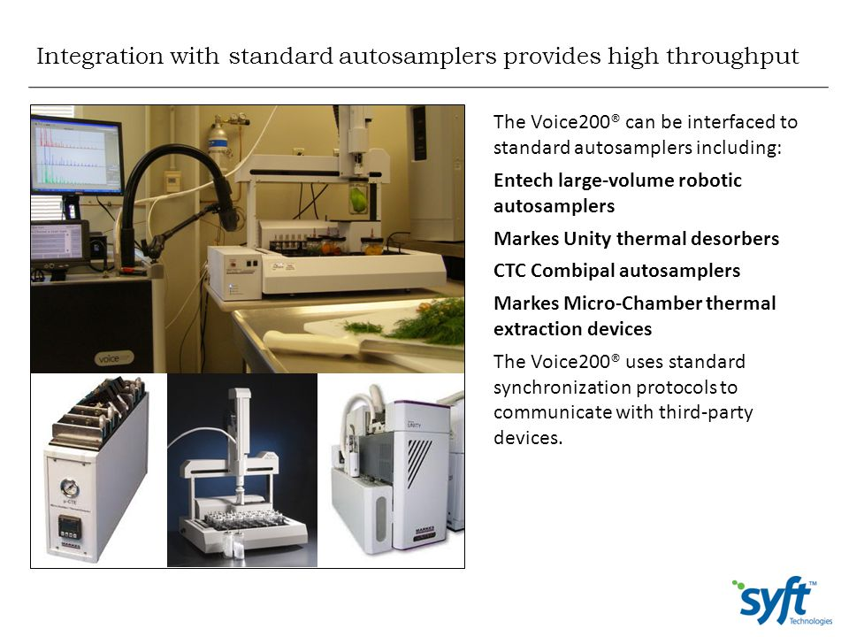 Integration with standard autosamplers provides high throughput