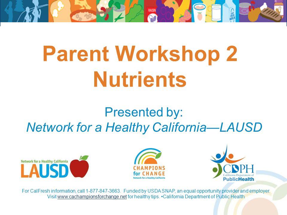 Parent Workshop 2 Nutrients