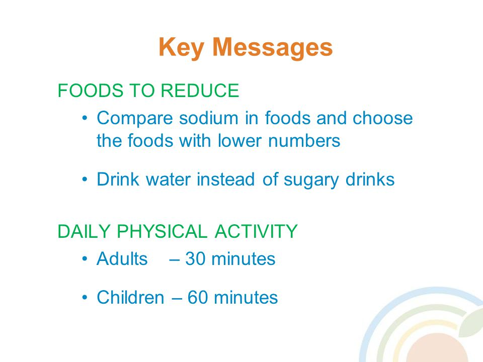 Key Messages FOODS TO REDUCE