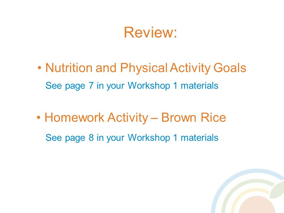 Review: Nutrition and Physical Activity Goals