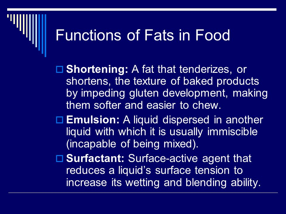 Functions of Fats in Food