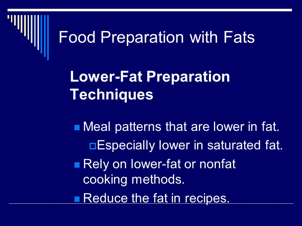 Food Preparation with Fats
