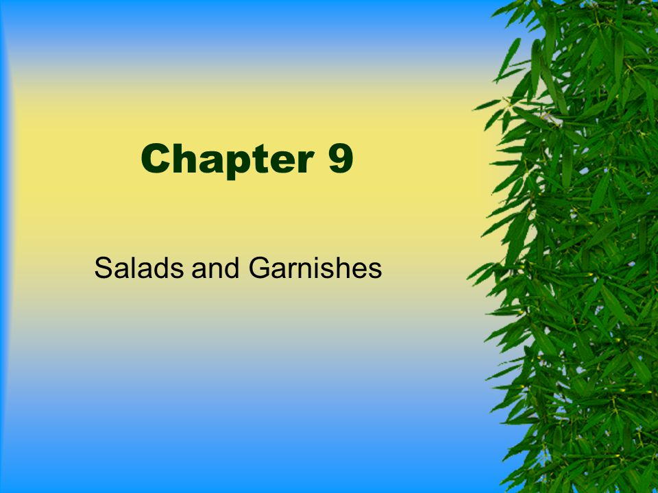 Chapter 9 Salads and Garnishes