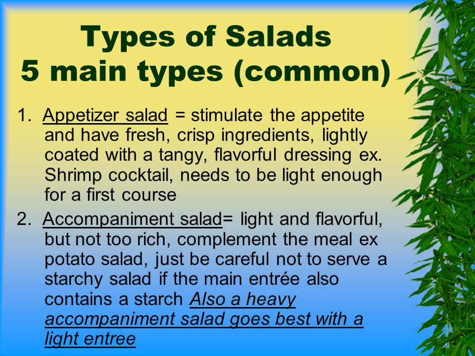 Types of Salads 5 main types (common)