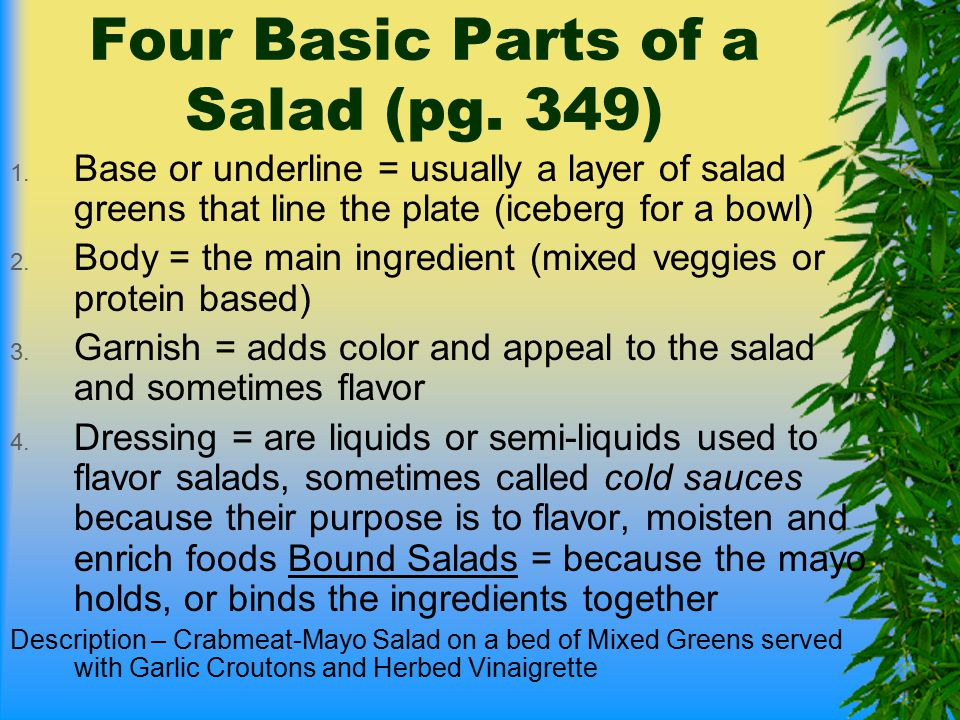 Four Basic Parts of a Salad (pg. 349)