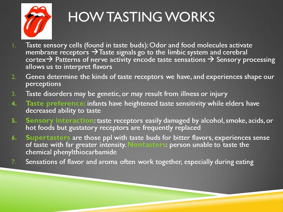 How tasting works