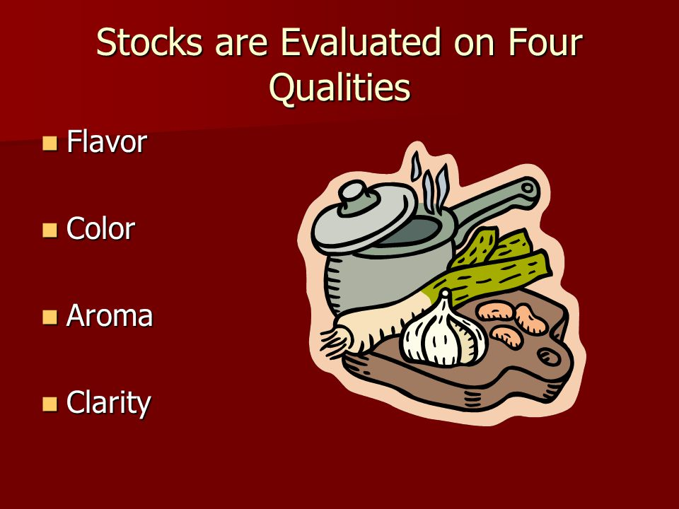 Stocks are Evaluated on Four Qualities