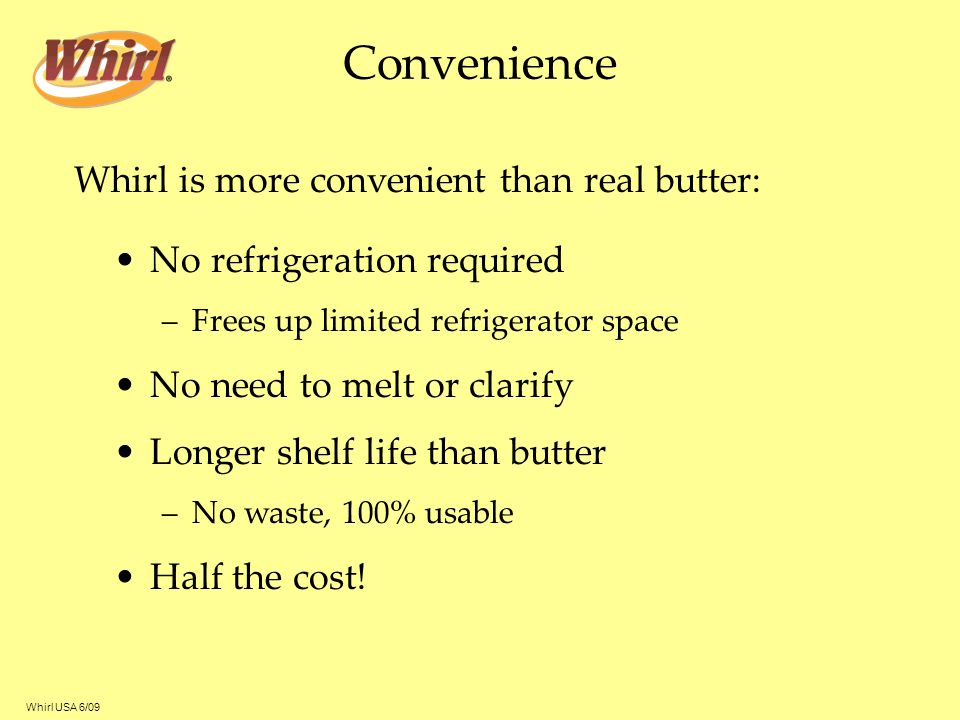 Convenience Whirl is more convenient than real butter: