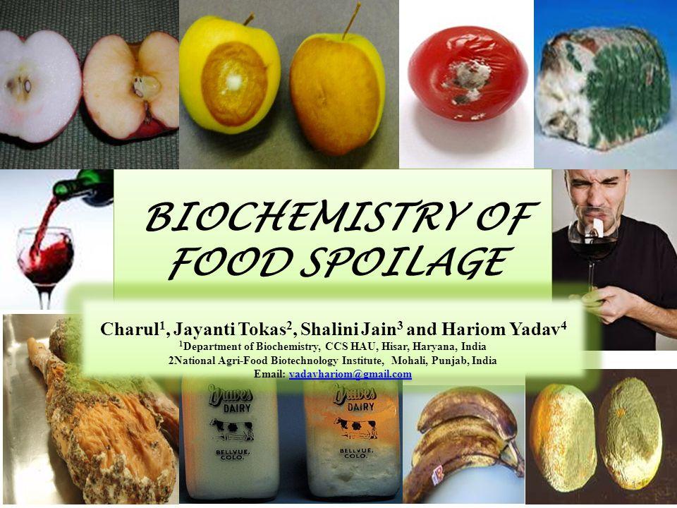 BIOCHEMISTRY OF FOOD SPOILAGE