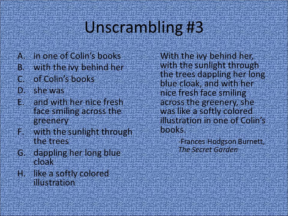 Unscrambling #3 in one of Colin's books with the ivy behind her