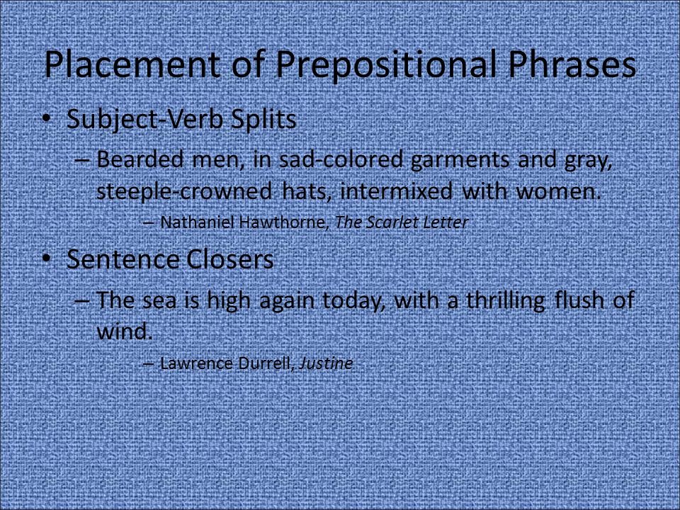 Placement of Prepositional Phrases