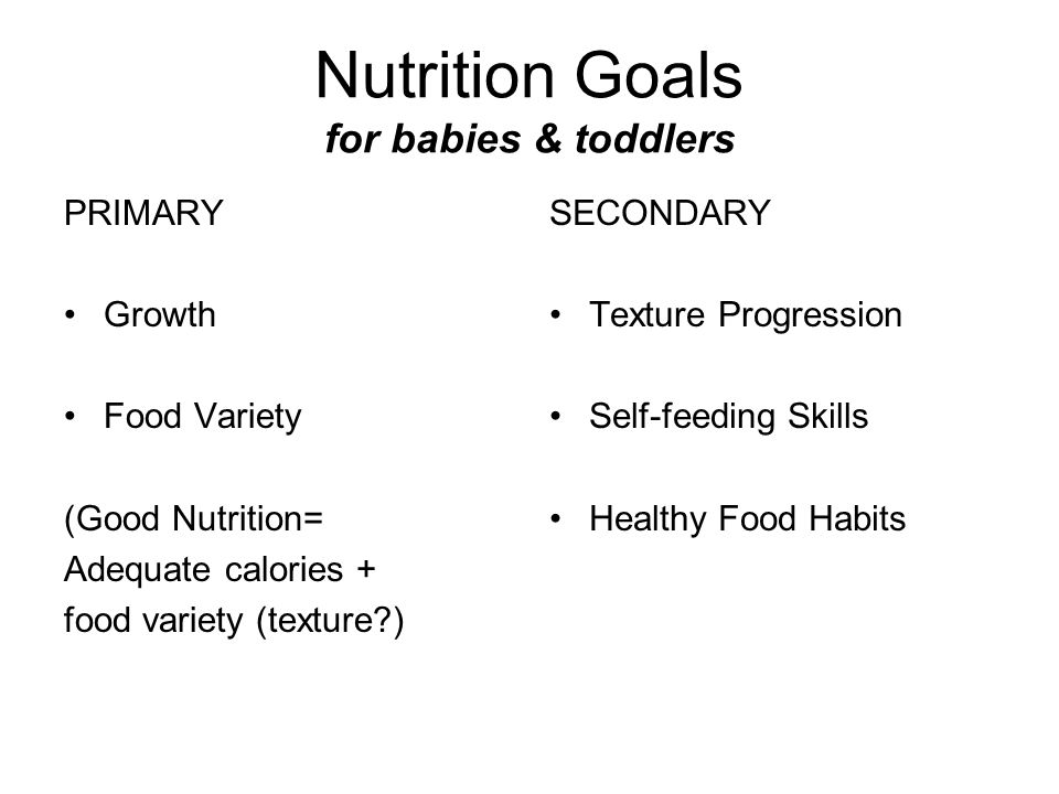 Nutrition Goals for babies & toddlers