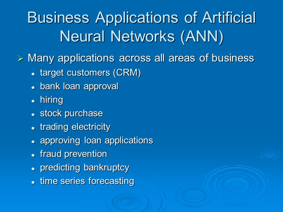 Business Applications of Artificial Neural Networks (ANN)
