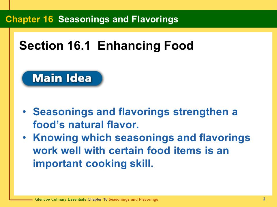 Section 16.1 Enhancing Food