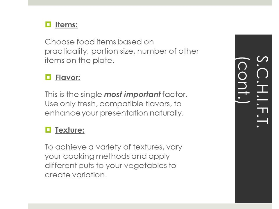 Items: Choose food items based on practicality, portion size, number of other items on the plate.