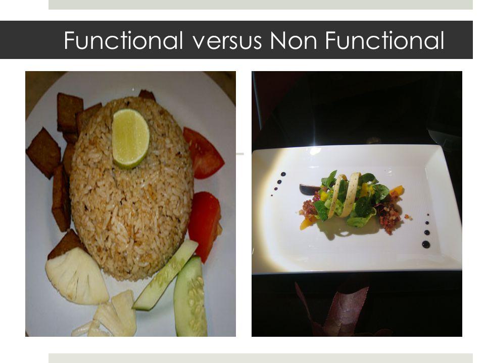 Functional versus Non Functional