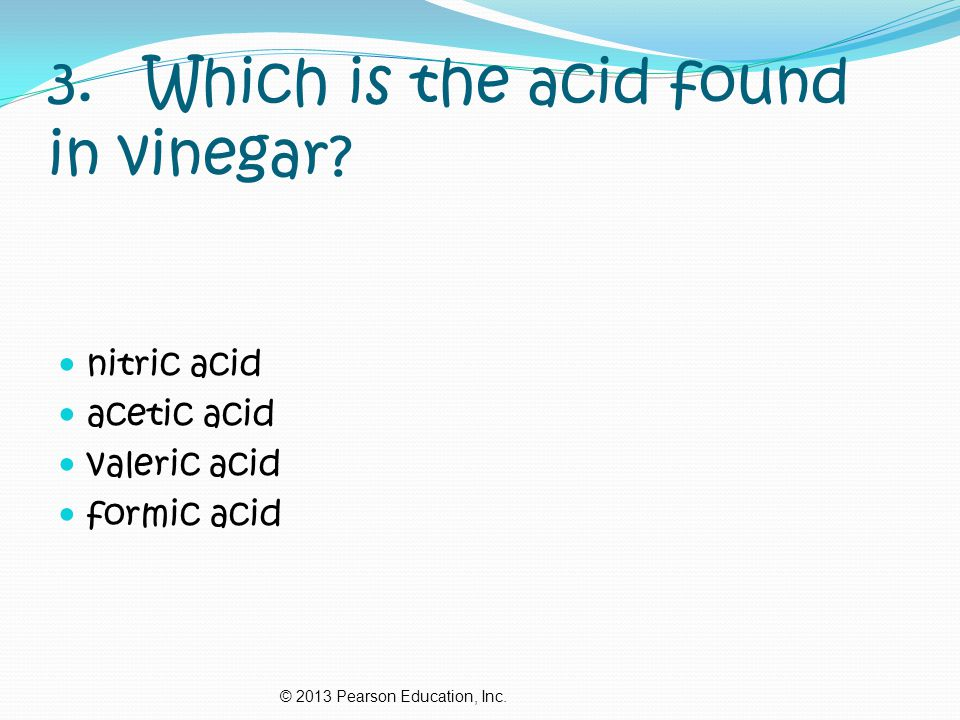 3. Which is the acid found in vinegar