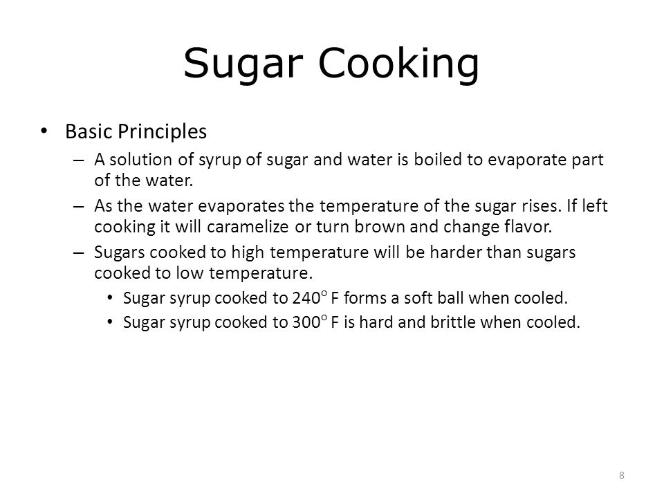 Sugar Cooking Basic Principles