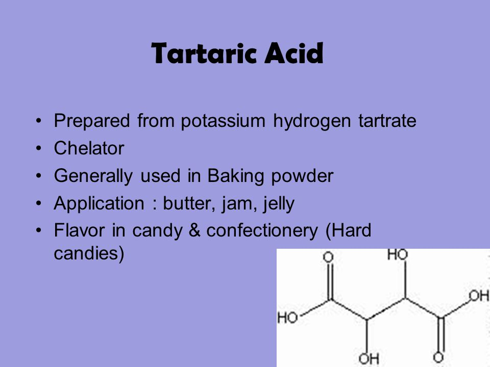 Tartaric Acid Prepared from potassium hydrogen tartrate Chelator