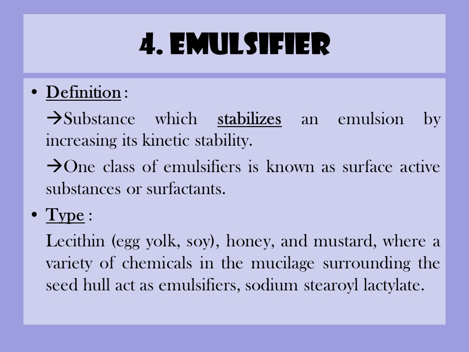 4. emulsifier Definition :