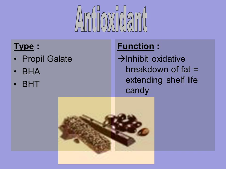 Antioxidant Type : Propil Galate BHA BHT Function :