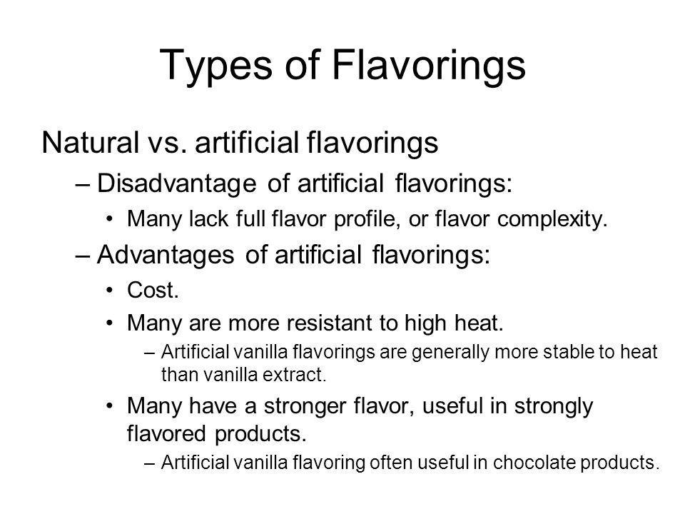 Types of Flavorings Natural vs. artificial flavorings