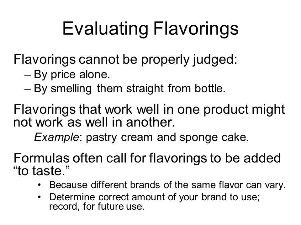 Evaluating Flavorings