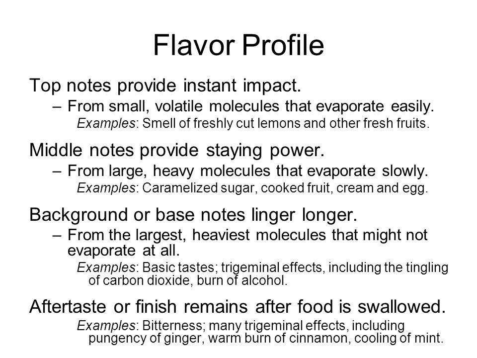 Flavor Profile Top notes provide instant impact.