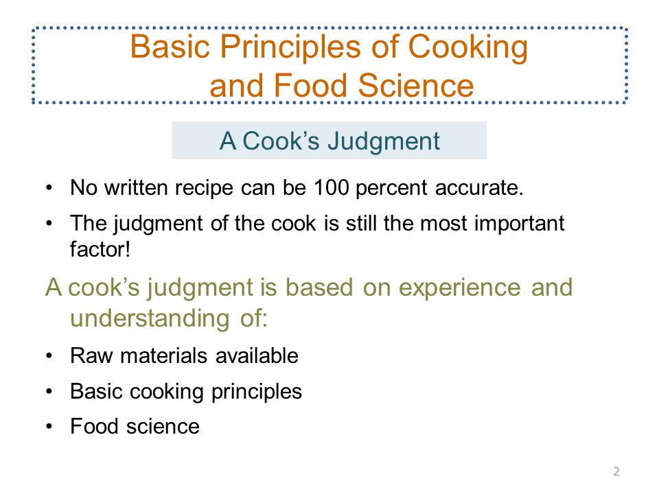 Basic Principles of Cooking and Food Science