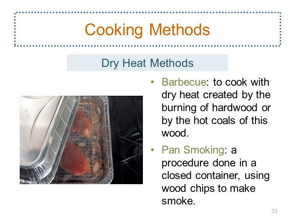 Cooking Methods Dry Heat Methods