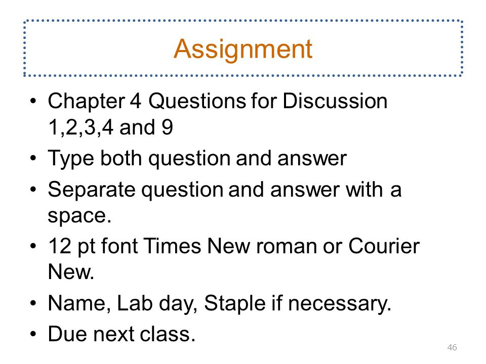 Assignment Chapter 4 Questions for Discussion 1,2,3,4 and 9