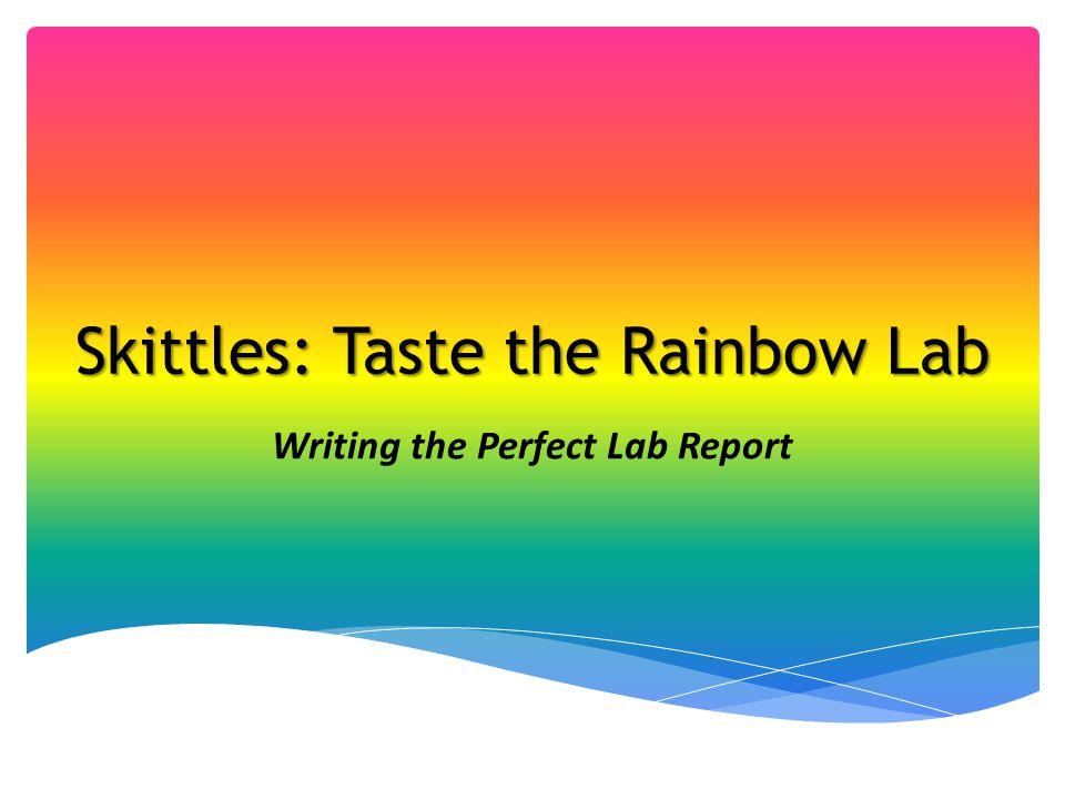 Skittles: Taste the Rainbow Lab