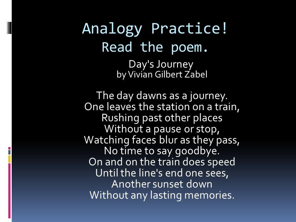 Analogy Practice! Read the poem.