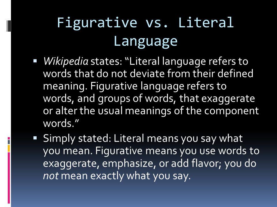 Figurative vs. Literal Language
