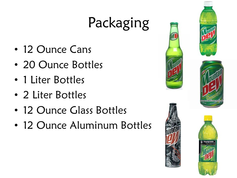 Packaging 12 Ounce Cans 20 Ounce Bottles 1 Liter Bottles