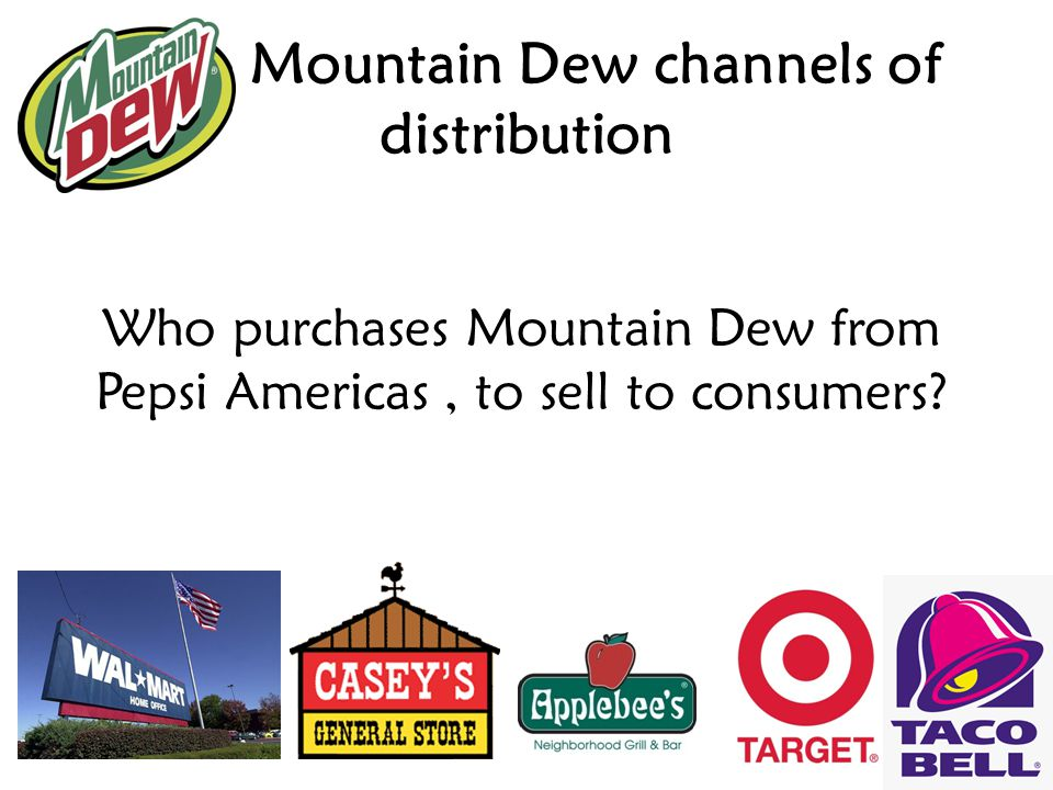 Mountain Dew channels of distribution