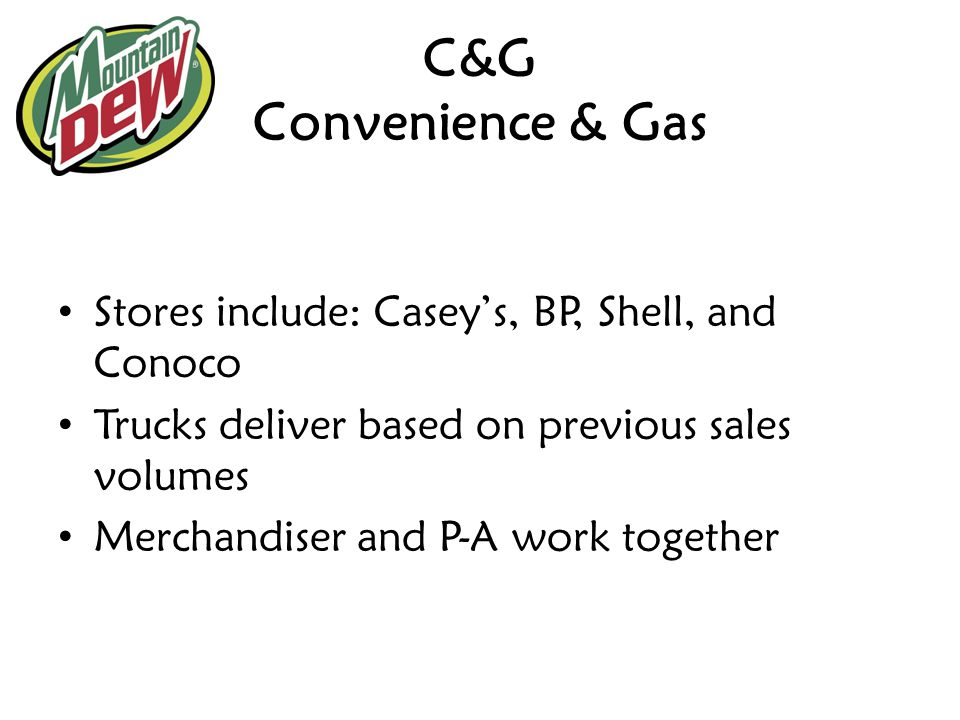 C&G Convenience & Gas Stores include: Casey's, BP, Shell, and Conoco