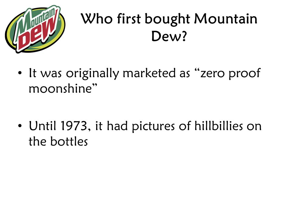 Who first bought Mountain Dew