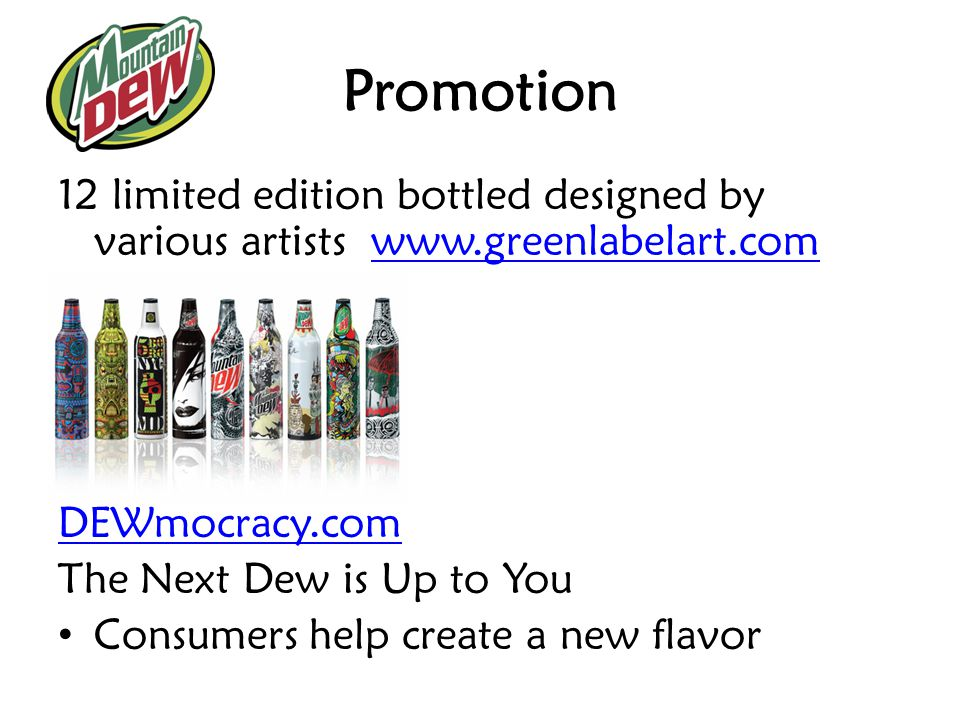 Promotion 12 limited edition bottled designed by various artists www.greenlabelart.com. DEWmocracy.com.
