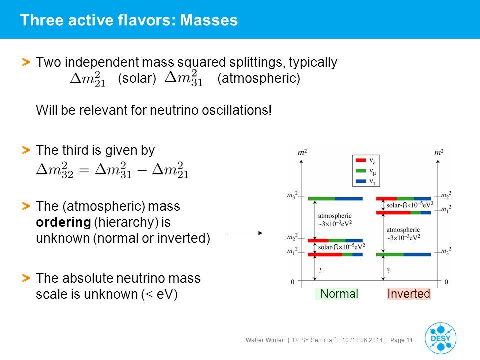 Three active flavors: Masses